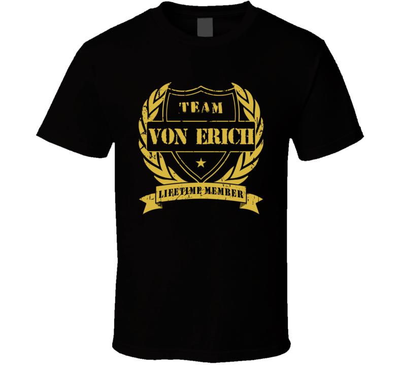 Von Erich Family Team Lifetime Member Wrestling T Shirt