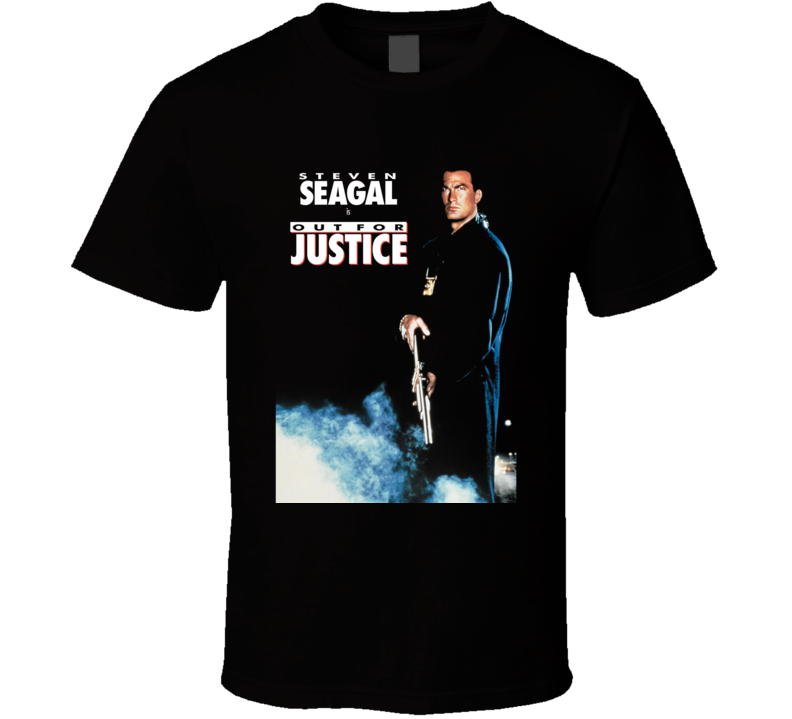Out For Justice Steven Segal Retro Action Movie T Shirt