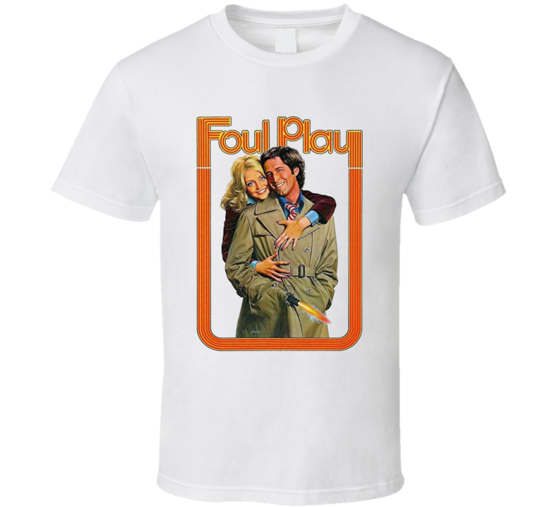 Foul Play Chevy Chase Funny Movie T Shirt