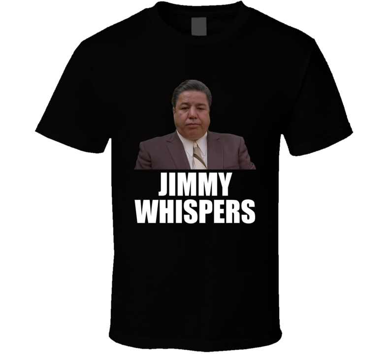 A Bronk Tale Jimmy Whispers Gangster Movie T Shirt