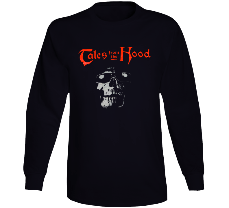 Tales From The Hood Halloween Scary Funny Movie Long Sleeve T Shirt