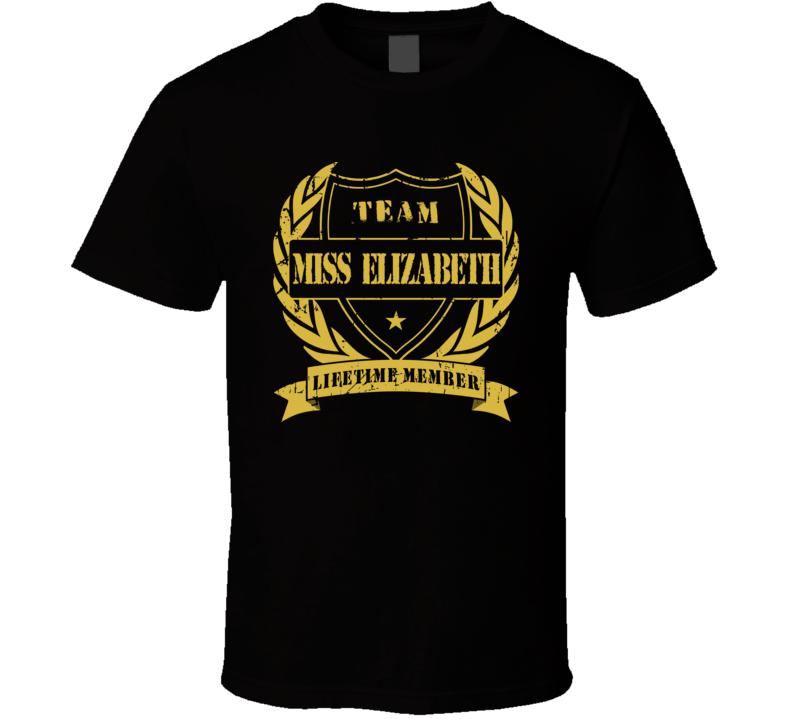 Team Miss Elizabeth Wresling Legend T Shirt