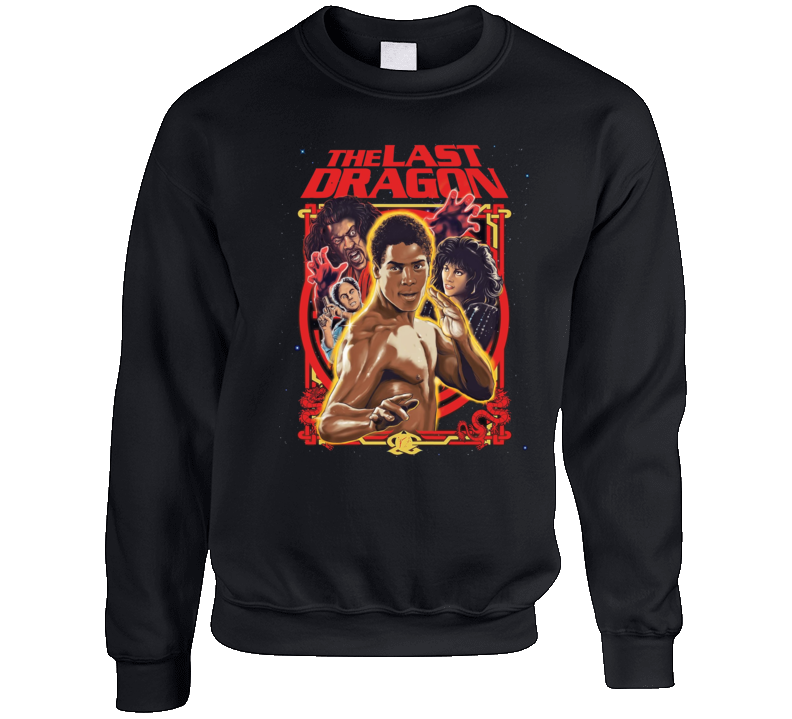 The Last Dragon Retro 80's Action Movie Crewneck Sweatshirt T Shirt