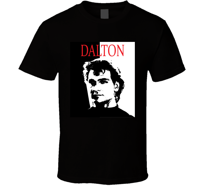 Dalton Roadhouse 80's Scarface Style Retro Movie T Shirt  T Shirt