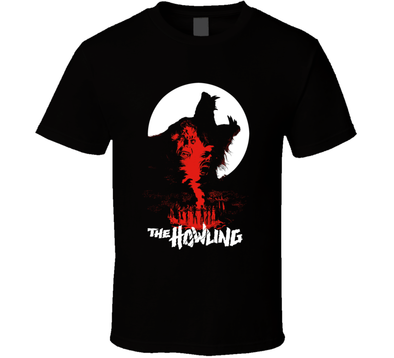 The Howling 80s Horror Movie Werewolf Monster Fan T Shirt