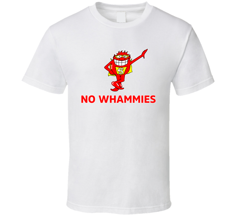Press Your Luck No Whammies Funny Game Show Fan T Shirt