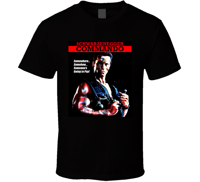 Commando Arnold Schwarzenegger Movie T Shirt
