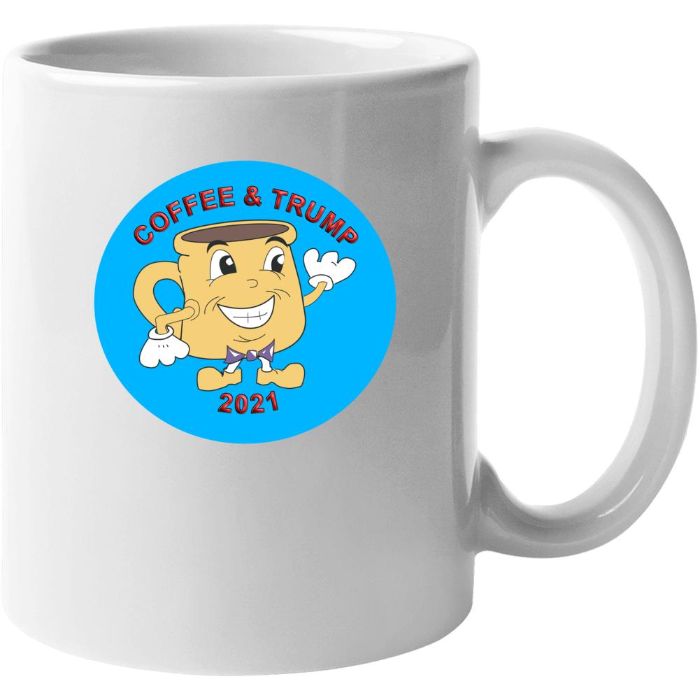 Coffee And Trump 2021 Mug Mug
