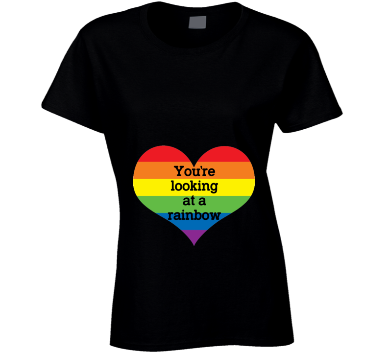 You're Looking At A Rainbow Heart Pregnancy T Shirt