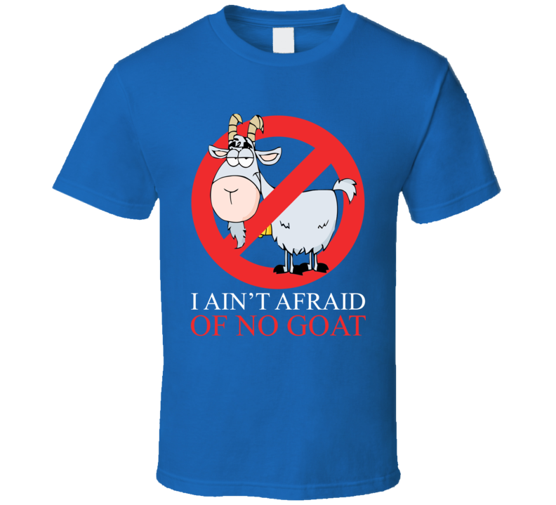 I Ain't Afraid Of No Goat Bill Murray Cubs Fan Baseball T Shirt