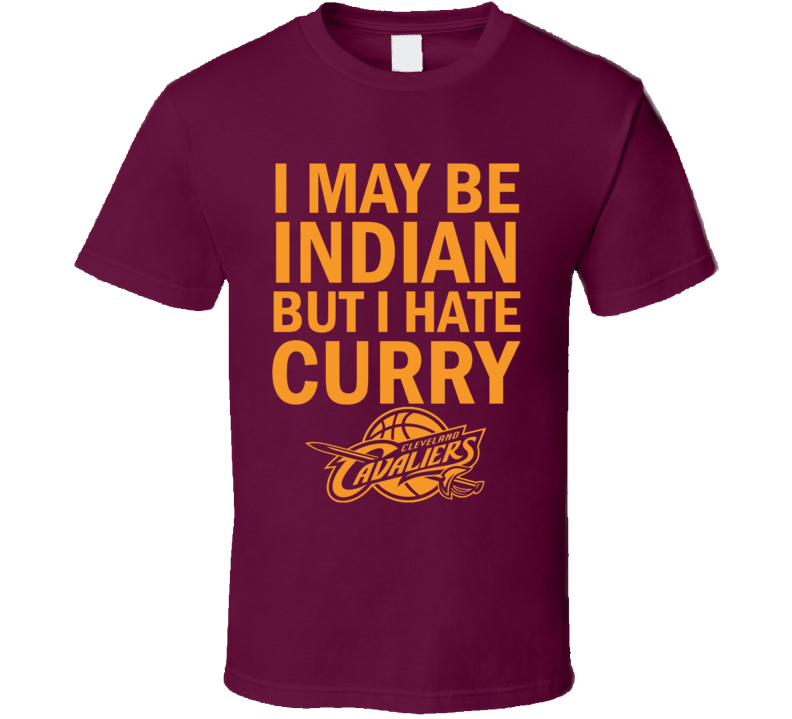 I May Be Indian But I Hate Curry Funny Basketball T Shirt