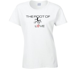 The Root Of Love Ladies T- shirt