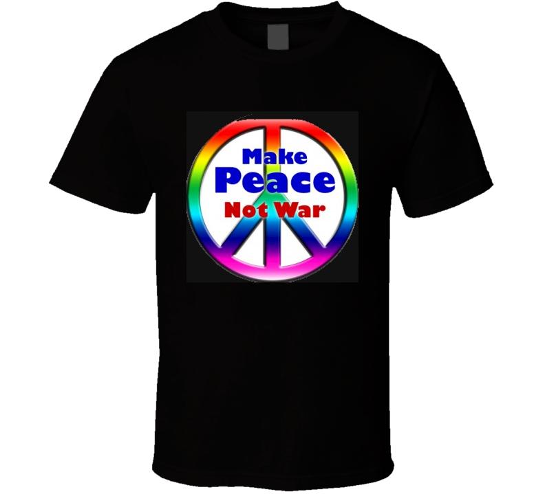 No War Just Peace Tee T Shirt