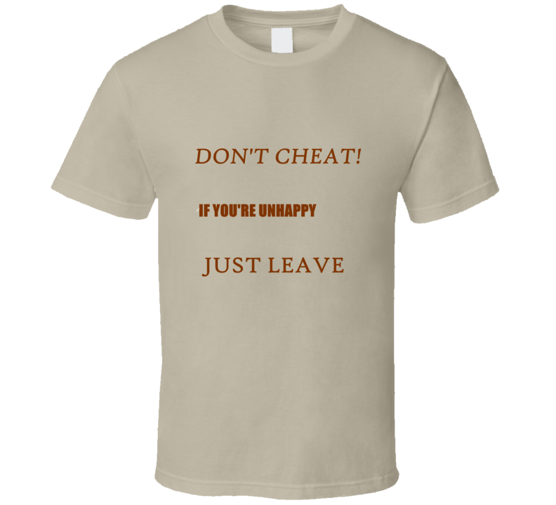 Don't Cheat Tee T Shirt