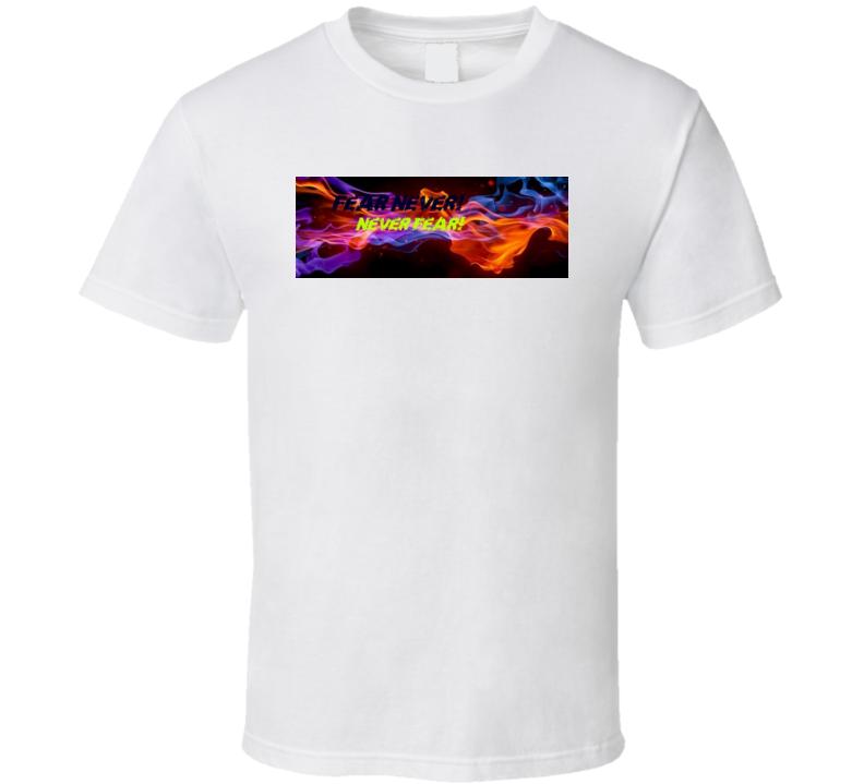 100% Cotton Fear Not T-shirt