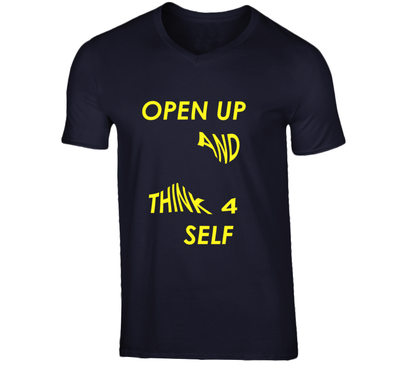 Open Up And Think 4 Self V- Neck