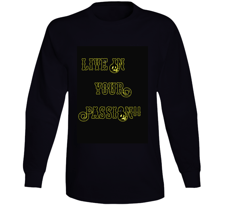 Original Live In Your Passion Long Sleeve