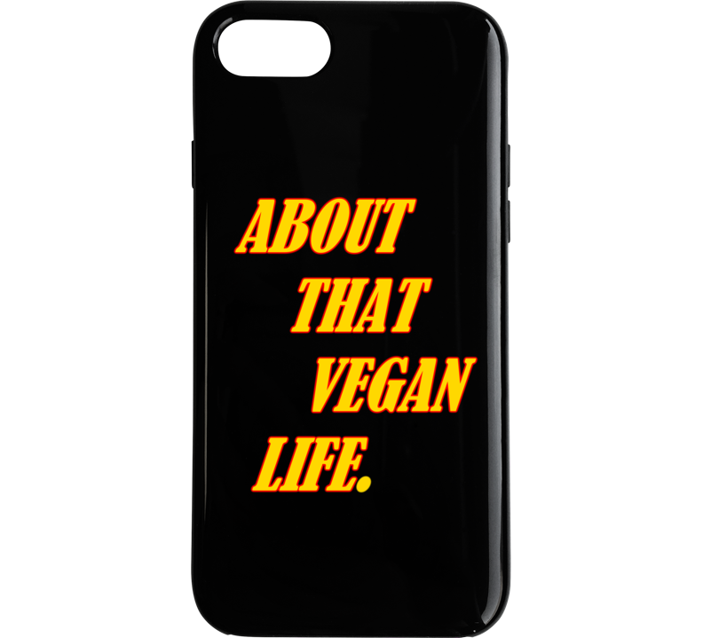About That Vegan Life Phone Case