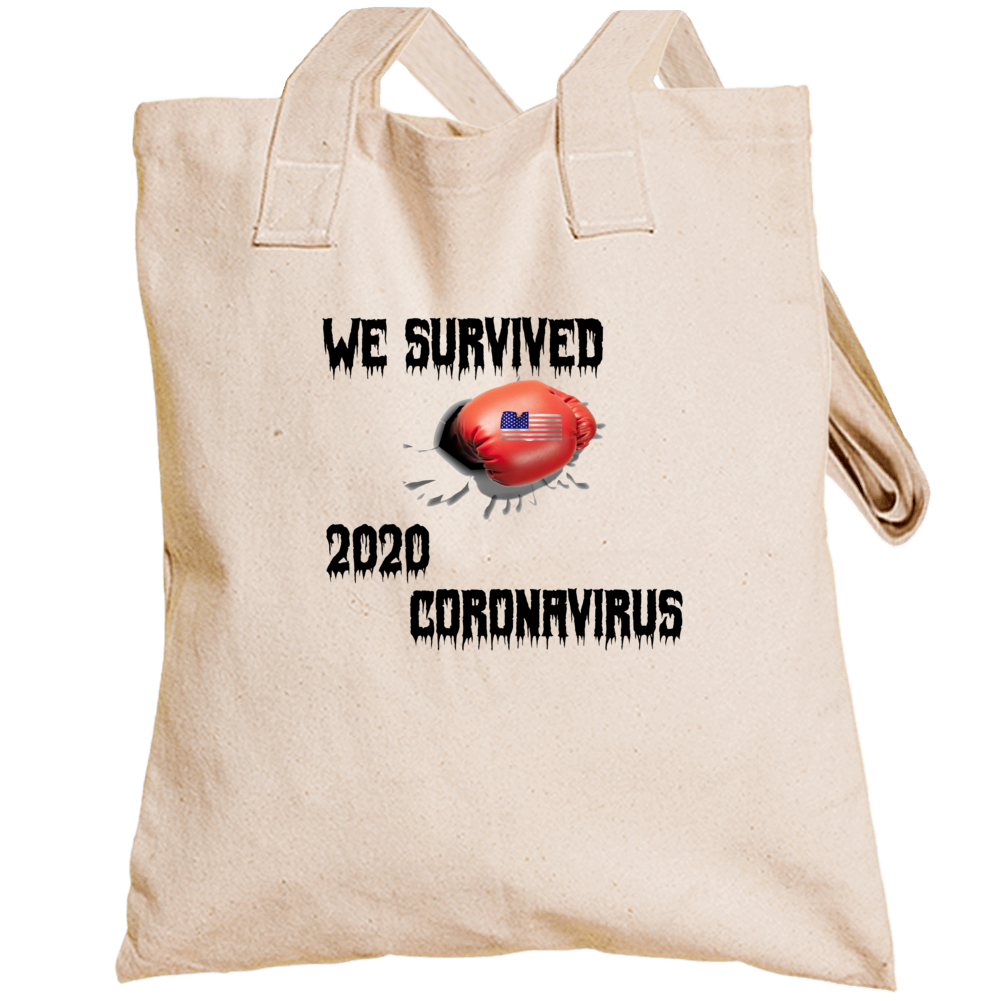 Stay Positive We Survived  Totebag