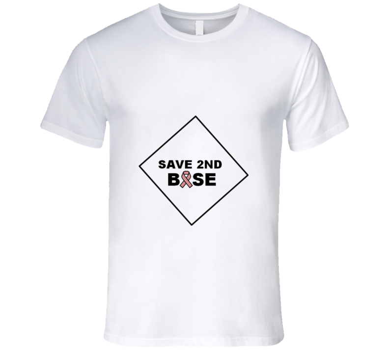 Save 2nd Base 1 T Shirt