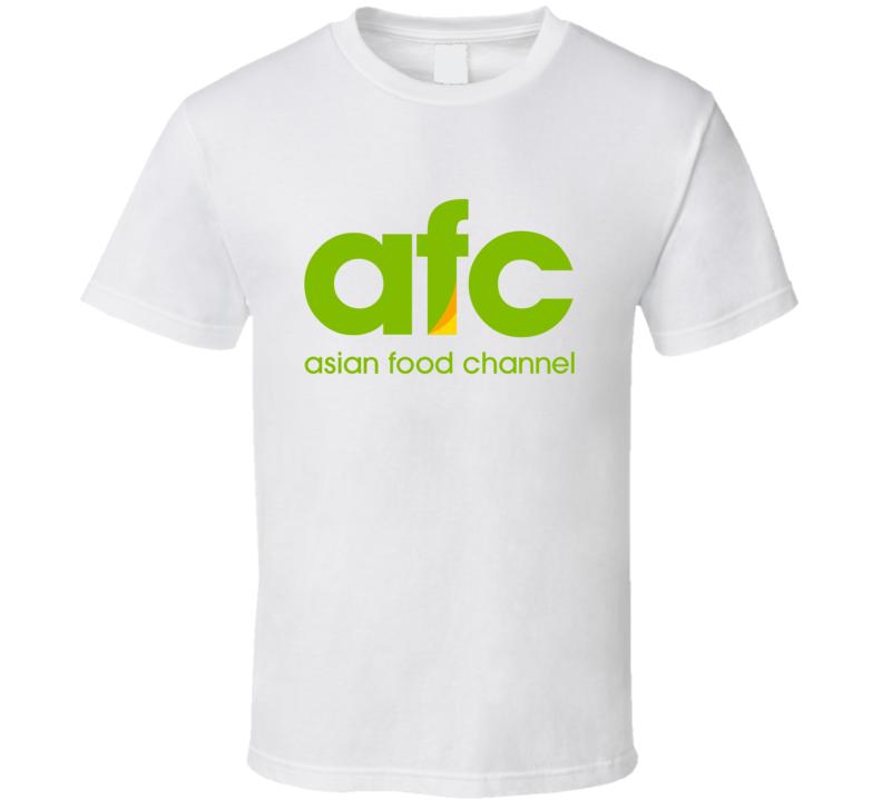 Asian Food Channel Fan T Shirt