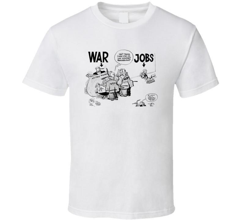 Jobs Vs War Cartoon T Shirt