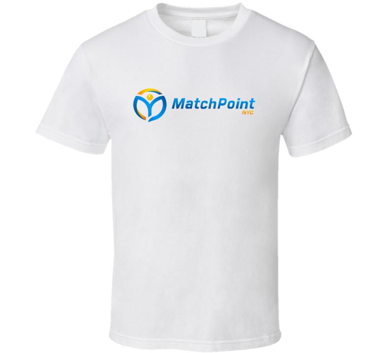 Match Point NYC Fan T Shirt