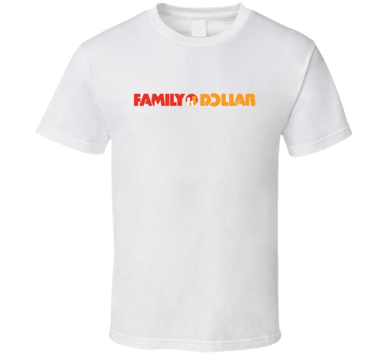 Family Dollar Fan T Shirt