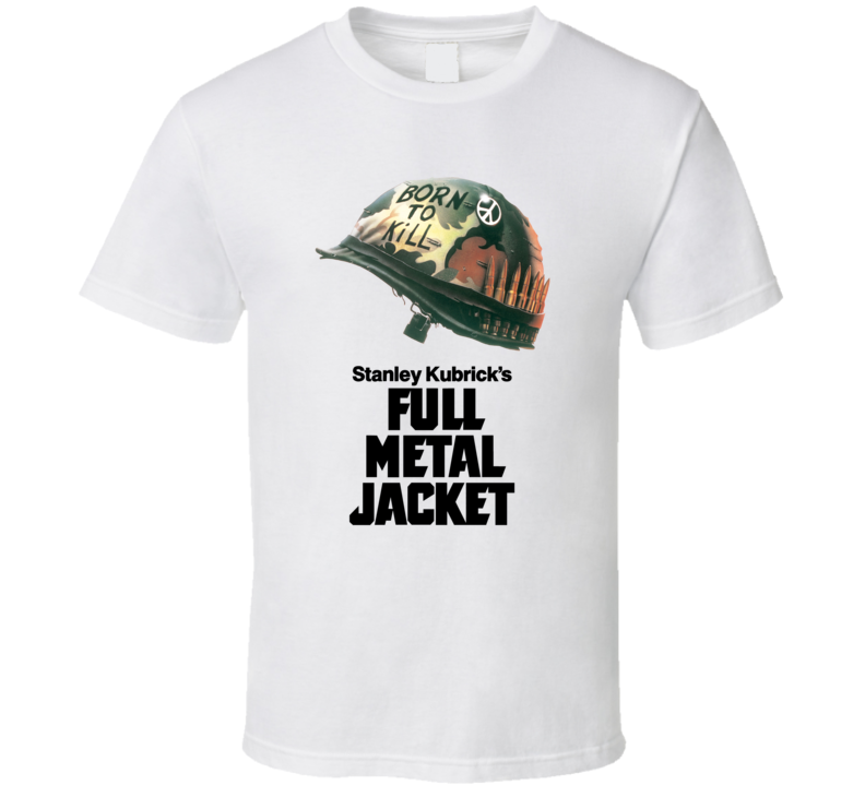 Full Metal Jacket Movie Poster Fan T Shirt
