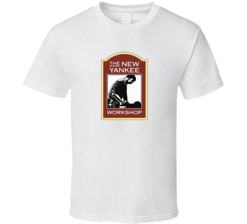 The New Yankee Workshop Fan T Shirt