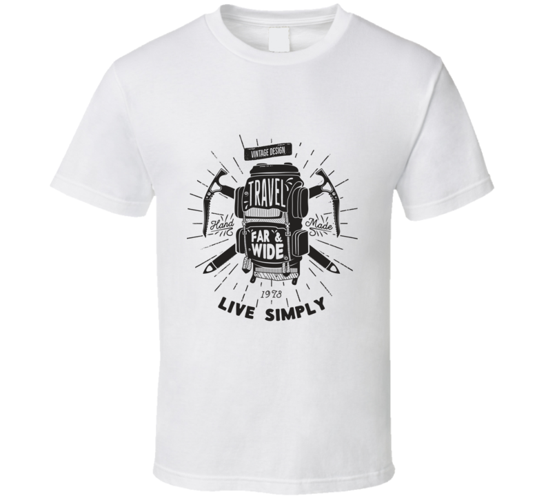 Live Simply | Travel Far & Wide T Shirt