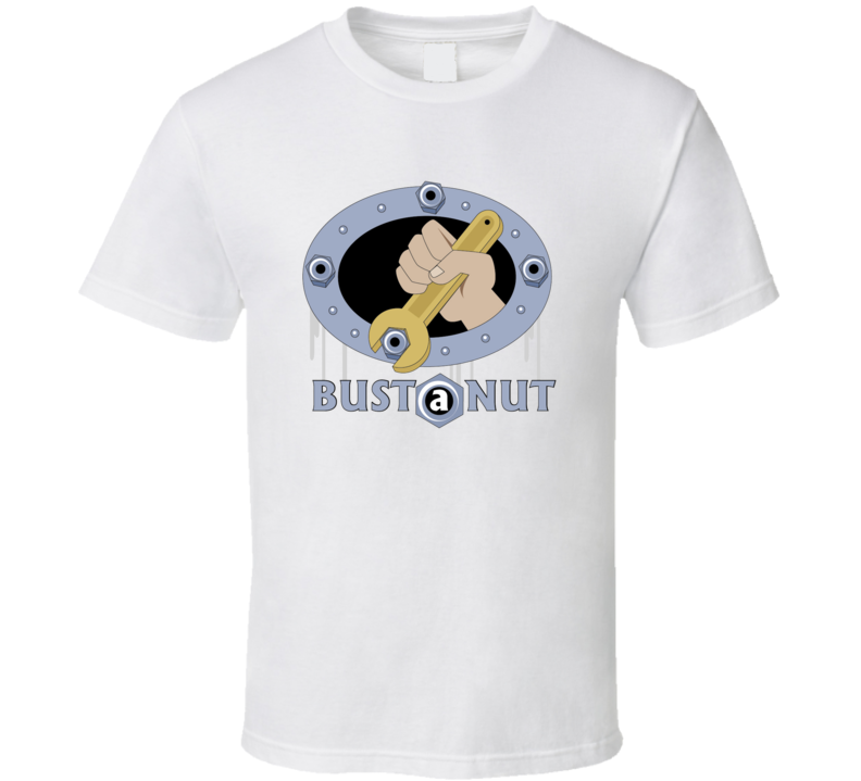 Bust A Nut, Wrench T Shirt