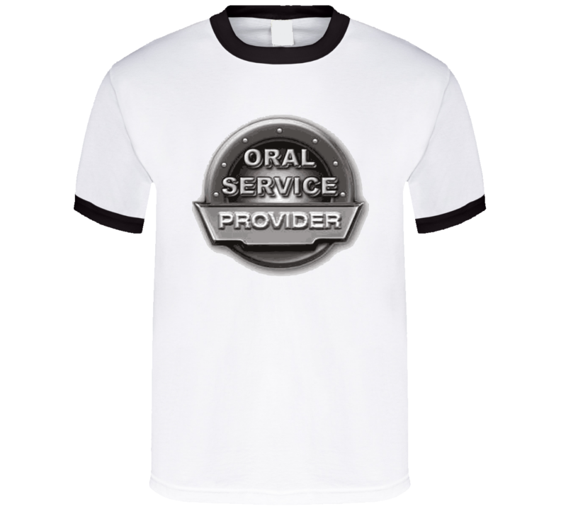 Oral Service Provider T Shirt