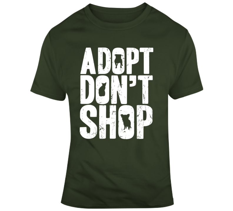 Adopt Don't Shop Words T Shirt