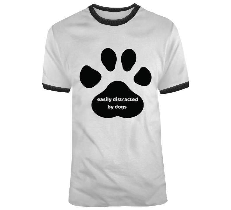 Easily Distracted By Dogs, Paw Print T Shirt