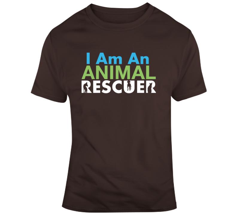 I Am An Animal Rescuer T Shirt