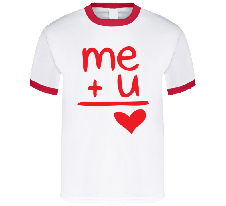 Me Plus You Equals Happiness T Shirt