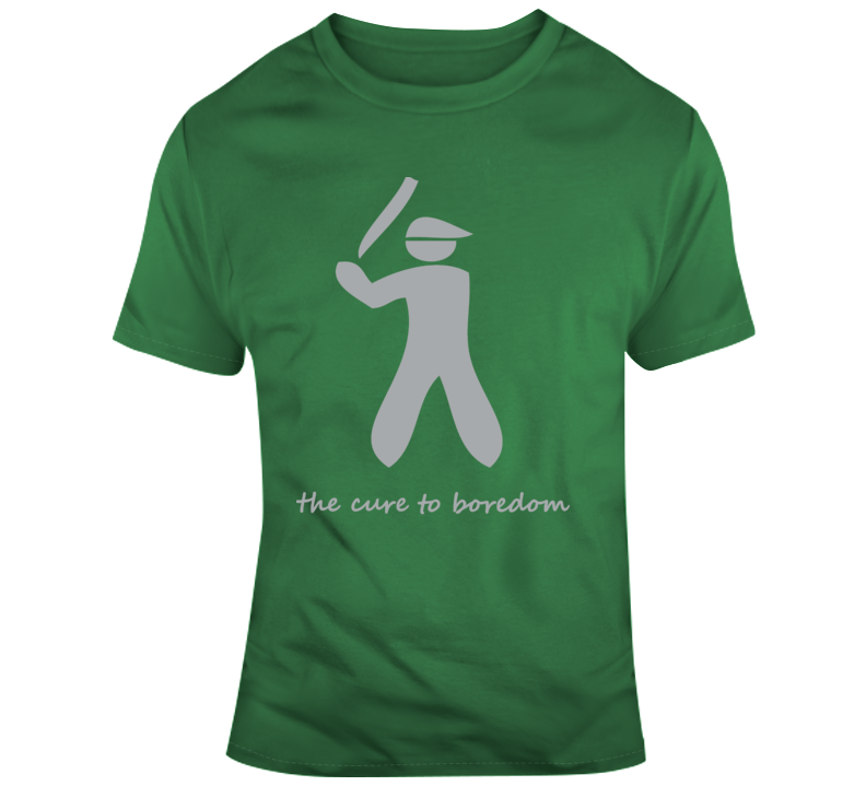 Baseball, Cure To Boredom T Shirt