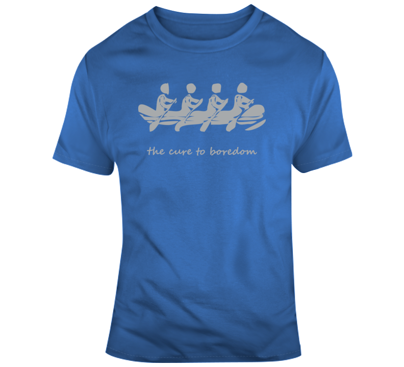 Rowing, Cure To Boredom T Shirt