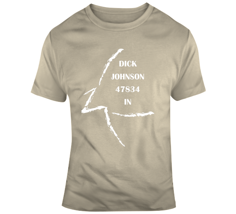 Dick Johnson In 47834 T Shirt