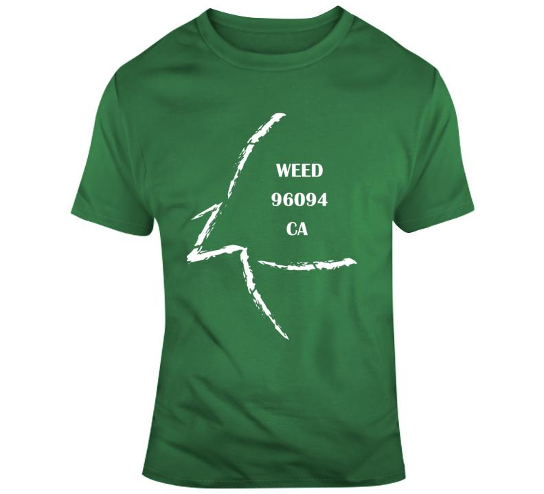 Weed Ca 96094 T Shirt