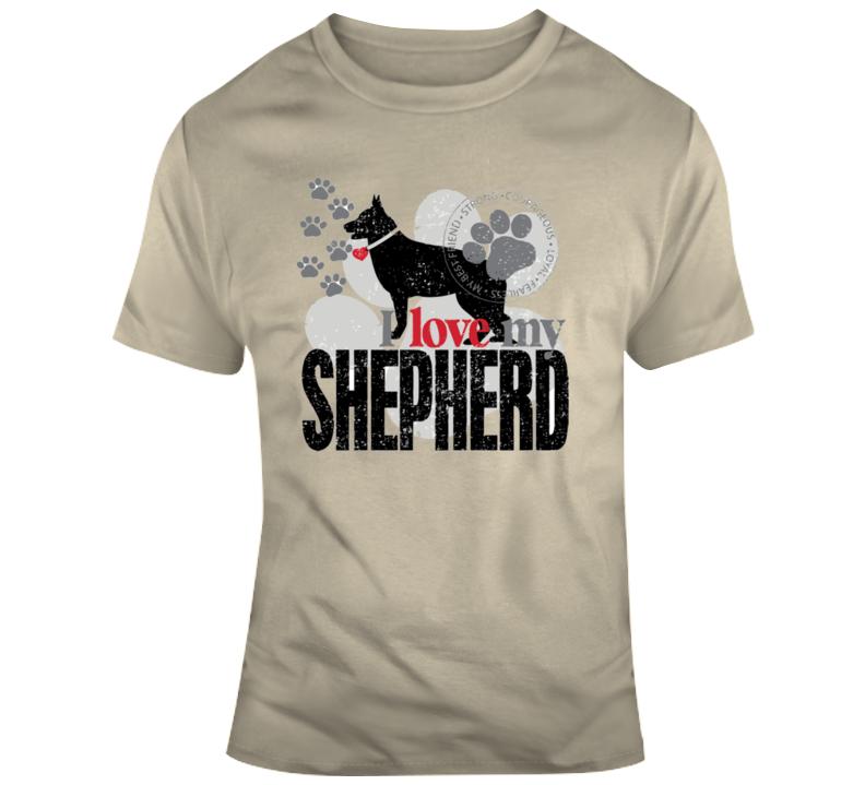 I Love My German Shepherd T Shirt