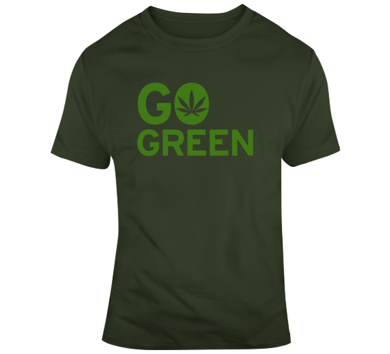 Go Green Marijuana Leaf T Shirt