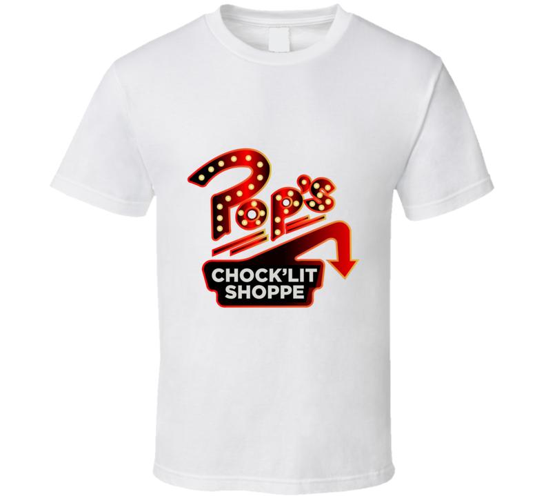 Pop's Chock Lit Shoppe Sign Riverdale Netflix Tshirt