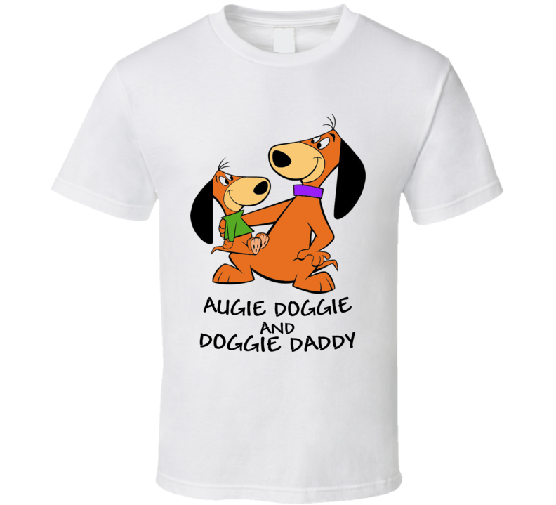 Augie Doggie And Doggie Daddy Cartoon T Shirt