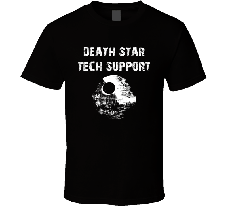 Death Star Tech Support Star Wars T Shirt