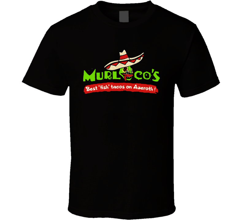 Murloco's Tacos Video Game T Shirt