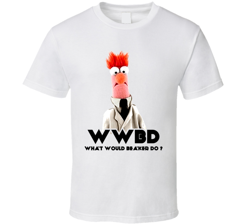 Beaker Muppets What Would Beaker Do T Shirt