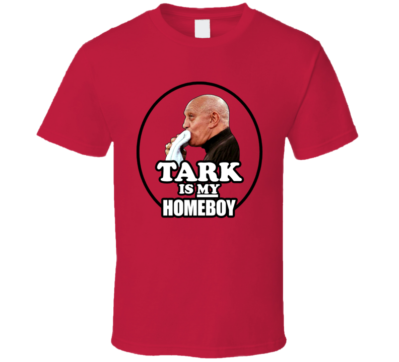 Jerry Tarkanian Is My Homeboy T Shirt
