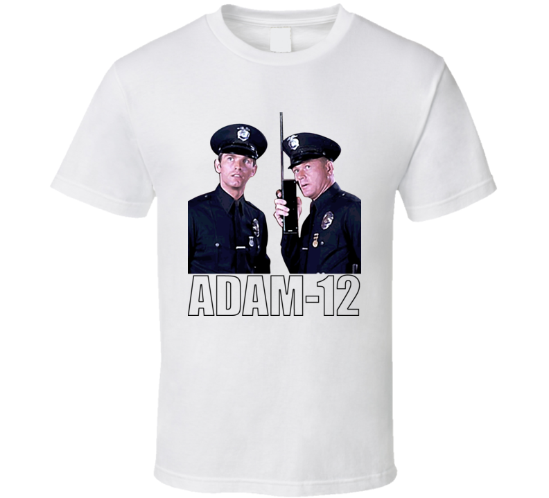 Kent Mccord Adam 12 Martin Milner T Shirt